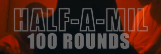 "Half-A-Mil – ""100 Rounds"" ft. Hit-Boy & DomKennedy"