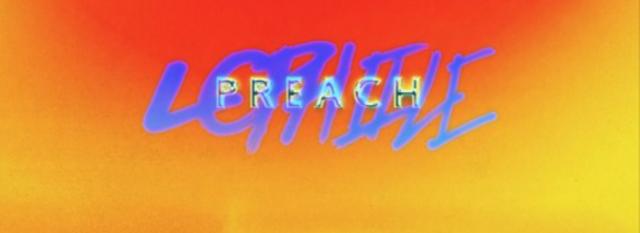 """Lophiile – """"Preach"""""""