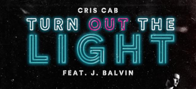 "Cris Cab – ""Turn Out The Light"" ft. JBalvin"