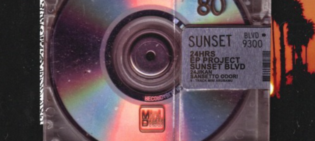 24hrs – 'Sunset Blvd'
