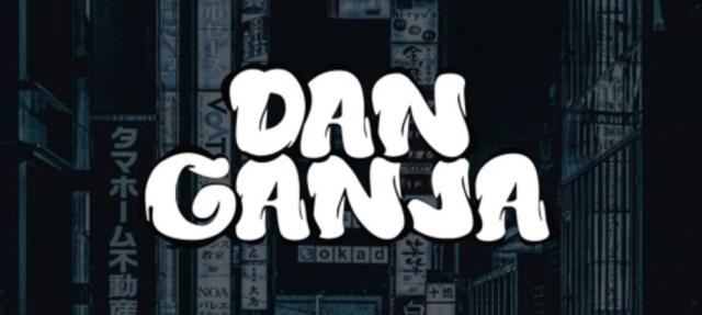 DAN-GANJA