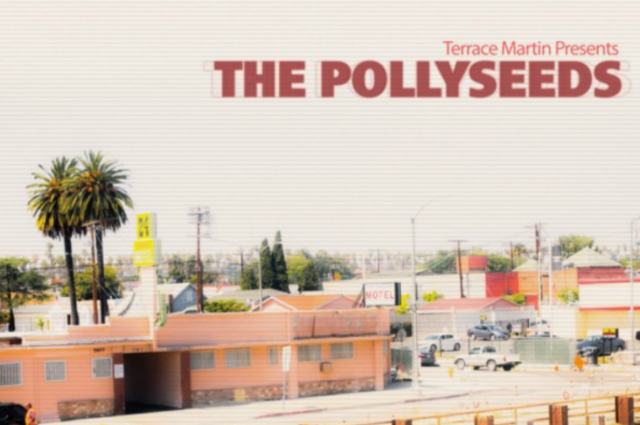 Terrace Martin Presents The Pollyseeds – Sounds of Crenshaw, Vol.1