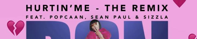 "Stefflon Don – ""Hurtin' Me (Remix)"" ft. Sean Paul, Popcaan,Sizzla"