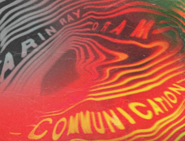 "Arin Ray – ""Communication"" ft.DRAM"