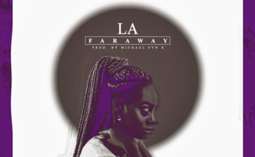 "LA – ""Faraway"""